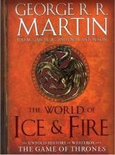 کتاب رمان انگلیسی The World of Ice And Fire : The Untold History of Westeros and the Game of Thrones