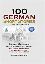 کتاب صد داستان کوتاه آلمانی 100German Short Stories for Beginners Learn German with Stories