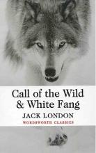 کتاب رمان انگلیسی آوای وحش و سپید دندان  Call of the Wild and White fang
