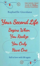 کتاب Your Second Life Begins When You Realize You Only Have One