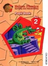 کتاب Nelson Phonics Red 2 - Spelling And Handwriting - Pupil Book