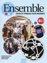 Ensemble - Niveau A1.1 - Cours de français pour migrants - Livre + CD