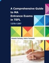 راهنمای جامع آزمون های ورودی کارشناسی ارشد رشته آموزش زبان انگلیسی ۱۳۷۰ – ۱۳۹۷