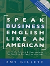 Speak Business English Like An American with cd