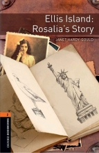 كتاب Oxford Bookworms 2: Ellis Island: Rosalia's St