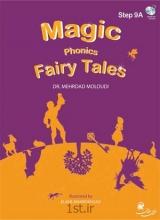 كتاب مجیک فونیکس Magic phonics fairy tales: step 9A