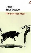 کتاب رمان انگلیسی خورشید همچنان می دمد  The Sun Also Rises