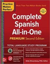 كتاب Practice Makes Perfect: Complete Spanish All-in-One