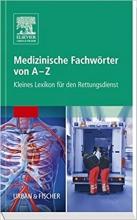 كتاب پزشکی آلمانی Medizinische Fachwörter von A-Z: Kleines Lexikon für den Rettungsdienst