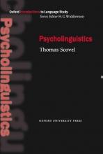 كتاب Oxford Introduction to Language Study Series: Psycholinguistics