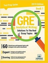 کتاب GRE Analytical Writing : Solutions to the Real Essay Topics - Book 1 Edition 2019