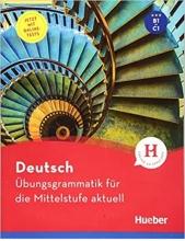کتاب آلمانی Deutsch Übungsgrammatik für die Mittelstufe aktuell