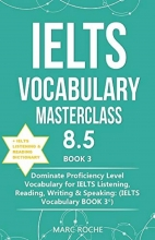 کتاب آیلتس وکبیولاری مسترکلس IELTS Vocabulary Masterclass 8.5 BOOK 3