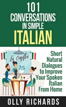 کتاب 101Conversations in Simple Italian: Short Natural Dialogues to Boost Your Confidence & Improve Your Spoken Italian