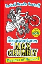 کتاب Misadventures of Max Crumbly 3 Masters of Mischief