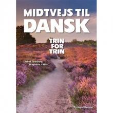 کتاب دانمارکی Midtvejs til dansk - trin for trin