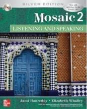 کتاب زبان  موزاییک دو سیلور ادیشن Mosaic 2 Listening/Speaking 2 Silver Edition