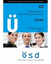 کتاب ÖSD Zertifikat C2 Übungsmaterialien Band 1