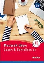 کتاب آلمانی لزن اند اشقایبن  Deutsch uben: Lesen & Schreiben C2