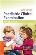 کتاب پدیاتریک کلینیکال اگزمینیشن Paediatric Clinical Examination Made Easy, 6th Edition2017
