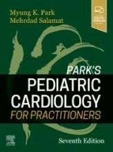 کتاب پارکز پدیاتریک کاردیولوژی فور پرکتیشنرز Park's Pediatric Cardiology for Practitioners 7th Edition