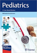 کتاب پدیاتریکس Pediatrics: A Case-Based Review 1st Edition, Kindle Edition 2019