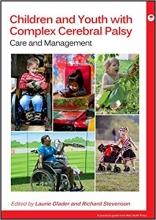 کتاب چیلدرن اند یوث ویت کومپلکس سریبرال پالزی Children and Youth with Complex Cerebral Palsy : Care and Management