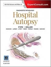 کتاب دایگنوستیک پاتولوژی هاسپیتال آتاپسی Diagnostic Pathology: Hospital Autopsy 1st Edition2015