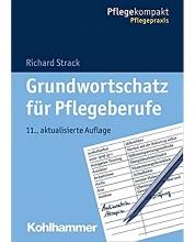 کتاب آلمانی Grundwortschatz für pflegeberufe