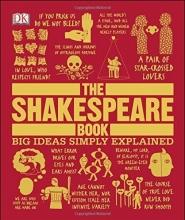 كتاب The Shakespeare Book Big Ideas Simply Explained