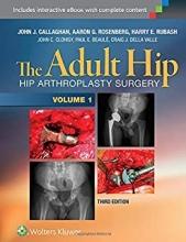 کتاب آدولت هیپ The Adult Hip (Two Volume Set) : Hip Arthroplasty Surgery