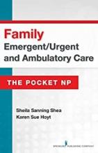 کتاب فمیلی ایمرجنت Family Emergent/Urgent and Ambulatory Care: The Pocket NP2016
