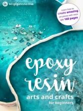کتاب Epoxy Resin Arts and Crafts for Beginners