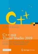 کتاب C++ mit Visual Studio 2019: C++17 für Studierende und erfahrene Programmierer