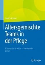 کتاب Altersgemischte Teams in der Pflege : Miteinander arbeiten - voneinander lernen