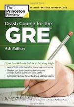 کتاب Crash Course for the GRE: Your Last-Minute Guide to Scoring High