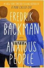 کتاب رمان انگلیسی مردم مشوش  Anxious People اثر فردریک بکمن Fredrik Backman