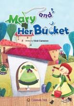 کتاب MARY AND HER BUCKET Level 2