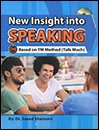 New insight into Speaking Based on TM (Talk Much) Method+CD
