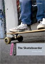 کتاب داستان زبان انگلیسی دومینو: اسکیت سوار New Dominoes Starter: The Skateboarder