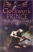 کتاب زبان The Infernal Devices - Clockwork Prince - Book 2