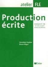 کتاب زبان production ecrite niveaux B1/B2 du cadre europeen commun de reference