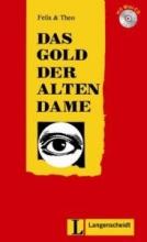 (Das Gold der alten Dame (Stufe 2) - Buch mit Mini-CD (Felix & Theo
