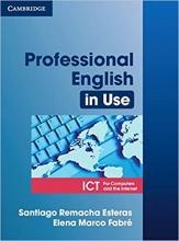 کتاب زبان Professional English in Use ICT for Computers and the Internet