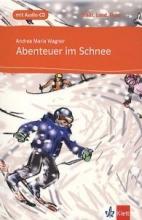 کتاب داستان کوتاه آلمانی Abenteuer im Schnee A1 + CD