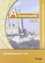 کتاب زبان A-Grammatik: Übungsgrammatik Deutsch als Fremdsprache, Sprachniveau A1/A2