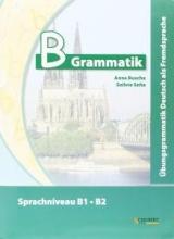 کتاب زبان B-Grammatik: Übungsgrammatik Deutsch als Fremdsprache, Sprachniveau B1/B2
