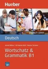 کتاب زبان Deutsch Uben: Wortschatz & Grammatik B1