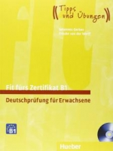 کتاب آلمانی فیت فورس زرتیفیکات Fit fürs Zertifikat B1, Deutschprüfung für Erwachsene+ cd