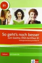 کتاب So geht's noch besser zum Goethe-/ÖSD-Zertifikat B1+ CDs